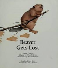 Beaver Gets Lost: Little Animal Adventures