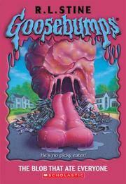 image of Goosebumps: The Blob That Ate Everyone (Goosebumps (Paperback Unnumbered))