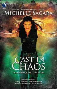 Cast in Chaos (Chronicles of Elantra, Book 6) [Paperback] Sagara, Michelle