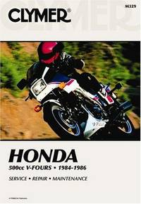 Clymer Honda 500cc V-Fours - 1984-1986 Service, Repair, Maintenance