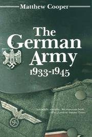 image of The German Army, 1933-1945: Its Political and Military Failure