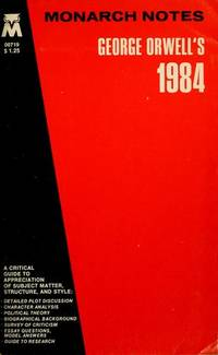 George Orwell's 1984 (Monarch notes) by  George Orwell - Paperback - from ParlorBooks (SKU: mon0000068825)