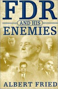 FDR and His Enemies