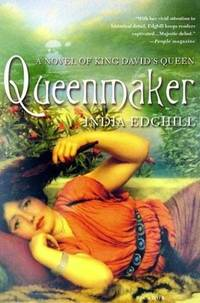 Queenmaker: A Novel of King David's Queen