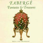 Faberge: Fantasies & Treasures
