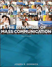Dynamics of Mass Communication: Media in Transition ( 12th Edition )