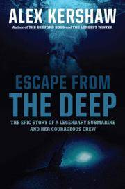 image of Escape From the Deep: The Epic Story of a Legendary Submarine and Her Courageous Crew