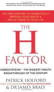 The H Factor Diet: The Fast New Way to Dramatically Improve Your Health and Add 20 Years to Your...