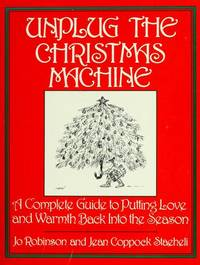 image of Unplug the Christmas machine: How to have the Christmas you've always wanted