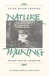 Nature and Walking (The Concord Library) by  Henry David Emerson Ralph Waldo; Thoreau - Paperback - July 1, 1994 - from Sorensen Books : Your Vancouver Island Bookshop (SKU: mar588)