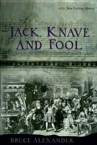 Jack, Knave and Fool (Sir John Fielding Mysteries) by  Bruce Alexander - Signed - from Wonder Book (SKU: O05D-00421)