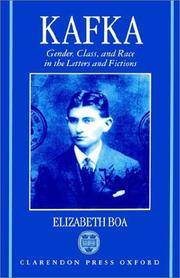 Kafka: Gender, Class, and Race in the Letters and Fictions by Elizabeth Boa - Hardcover - from allianz and Biblio.com