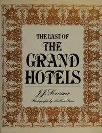 The Last of the Grand Hotels by J.J. Kramer - Hardcover - 1978-01-01 - from Brats Bargain Books (SKU: SKU000051075)