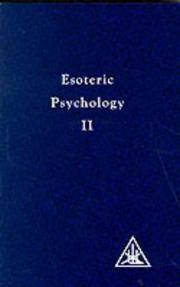 Esoteric Psychology: A Treatise on the 7 Rays (A treatise on the seven rays) Book 2