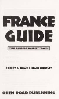 Open Road's France Guide