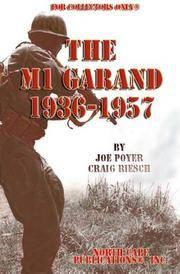 M1 Garand 1936 to 1957