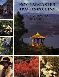 Travels in China: A Plantsman's Paradise