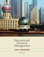 International Financial Management (with World Map) (Available Titles CengageNOW) by  Jeff Madura - Hardcover - 2007-09-24 - from paisan626 and Biblio.com