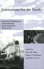 Institutions for the Earth: Sources of Effective International Environmental Protection