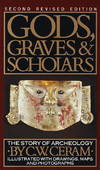 image of Gods, Graves & Scholars: The Story of Archaeology