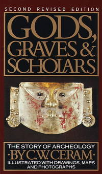 Gods,Graves and Scholars