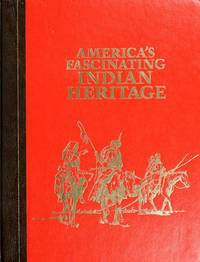 America\'s Fascinating Indian Heritage