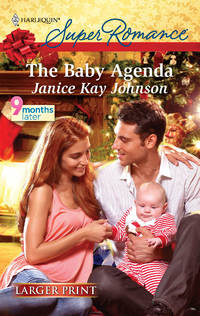The Baby Agenda (Harlequin Larger Print Superromance)