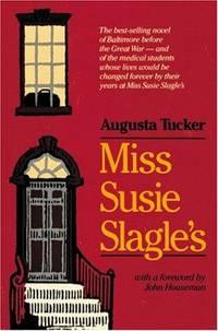 Miss Susie Slagle's (Maryland Paperback Bookshelf)
