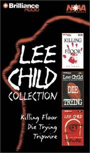 image of Lee Child Collection: Killing Floor, Die Trying, Tripwire (Jack Reacher Series)