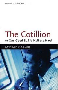 The Cotillion or One Good Bull is Half the Heard
