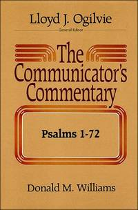 Psalms 1-72 (Communicator's Commentary Series: Old Testament, 13)