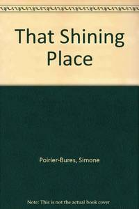 That Shining Place