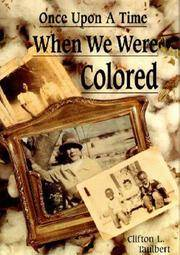 Once Upon a Time When We Were Colored (signed)