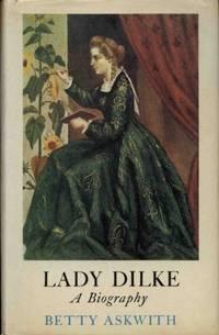 Lady Dilke : A Biography
