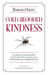 Cold-Blooded Kindness