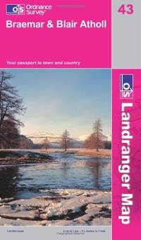 Braemar and Blair Atholl (OS Landranger Map) by Ordnance Survey - Paperback - C2 - 06/23/2008 - from Greener Books Ltd and Biblio.com