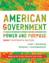 image of American Government: Power and Purpose (Brief Thirteenth Edition, 2014 Election Update)
