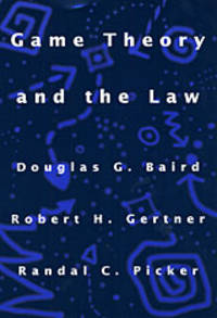 Game Theory and the Law by Baird, Douglas G - 1995
