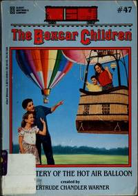The Mystery of the Hot Air Balloon (The Boxcar Children Mysteries #47)