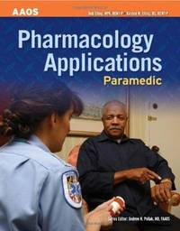 AAOS: Pharmacology Applications Paramedic