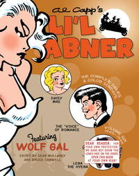 Li'l Abner: The Complete Dailies and Color Sundays, Vol. 6: 1945?1946
