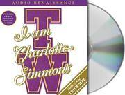 I Am Charlotte Simmons (8 Compact Discs)