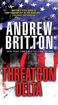 The THREATCON DELTA (A Ryan Kealey Thriller)