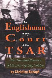 An Englishman in the Courts of the Tsar: The Spiritual Journey of Charles Sydney Gibbes