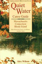 Quiet Water Canoe Guide  Massachusetts/Connecticut/Rhode Island: AMC Quiet  Water Guide by  Alex Wilson - Paperback - First Edition; First Printing - 1994 - from Lavender Path Antiques and Books and Biblio.com