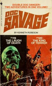 Doc Savage # 119 / # 120:  The Laugh of Death / The King of Terror