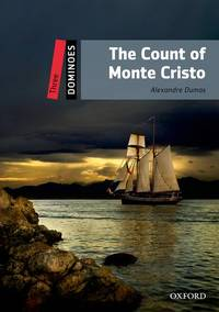 Dominoes, New Edition: Level 3: 1,000-Word Vocabulary The Count of Monte Cristo (Dominoes: Level 3: 1,000 Headwords) by Dumas, Alexandre