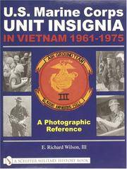U.S. Marine Corps Unit Insignia in Vietnam 1961-1975: A Photographic Reference (Schiffer Military...