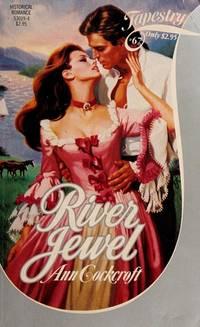 RIVER JEWEL (Tapestry Romance)