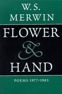 Flower & Hand: Poems, 1977-1983